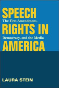 Laura Stein Speech Rights in America